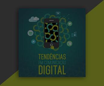 Tendências em Comunicação Digital I