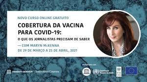 Curso gratuito: Cobertura da vacina para COVID-19, o que os jornalistas precisam saber